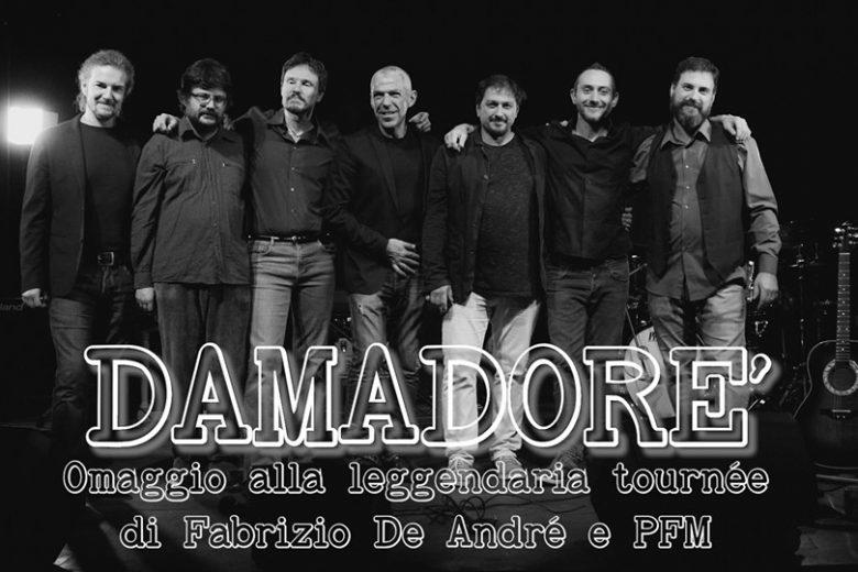 Damadorè e il loro tributo alla tournée De Andrè-PFM